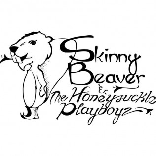 Skinny Beaver & The Honeysuckle Playboys